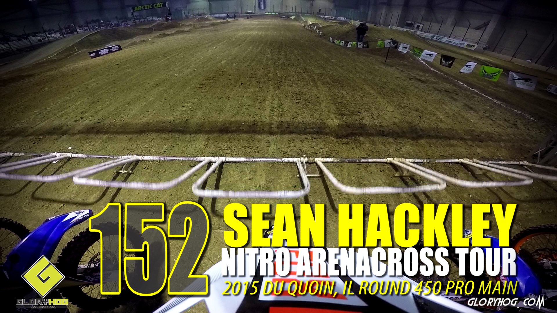 HELMET CAM: Sean Hackley Nitro Arenacross Tour Du Quoin - Glory Hog Media