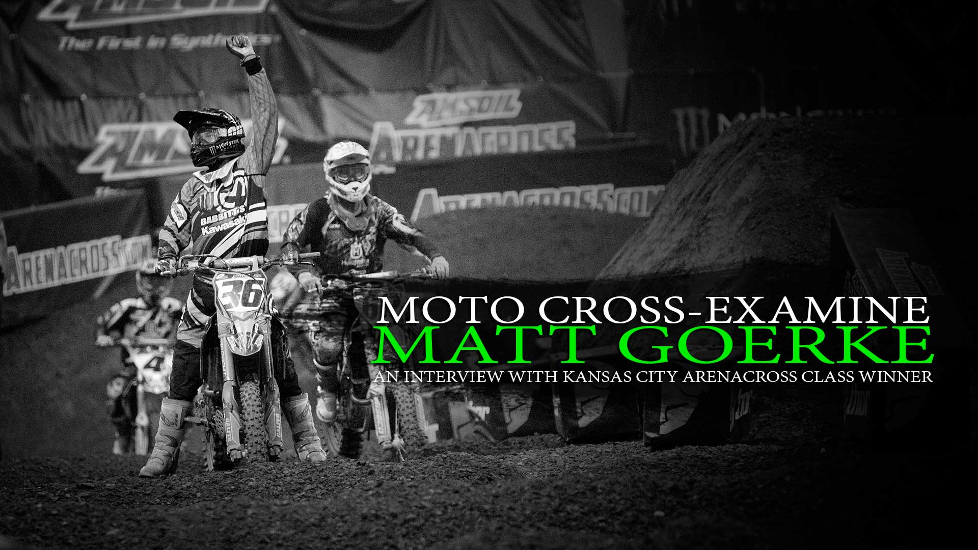 Moto Cross-Examine: Matt Goerke
