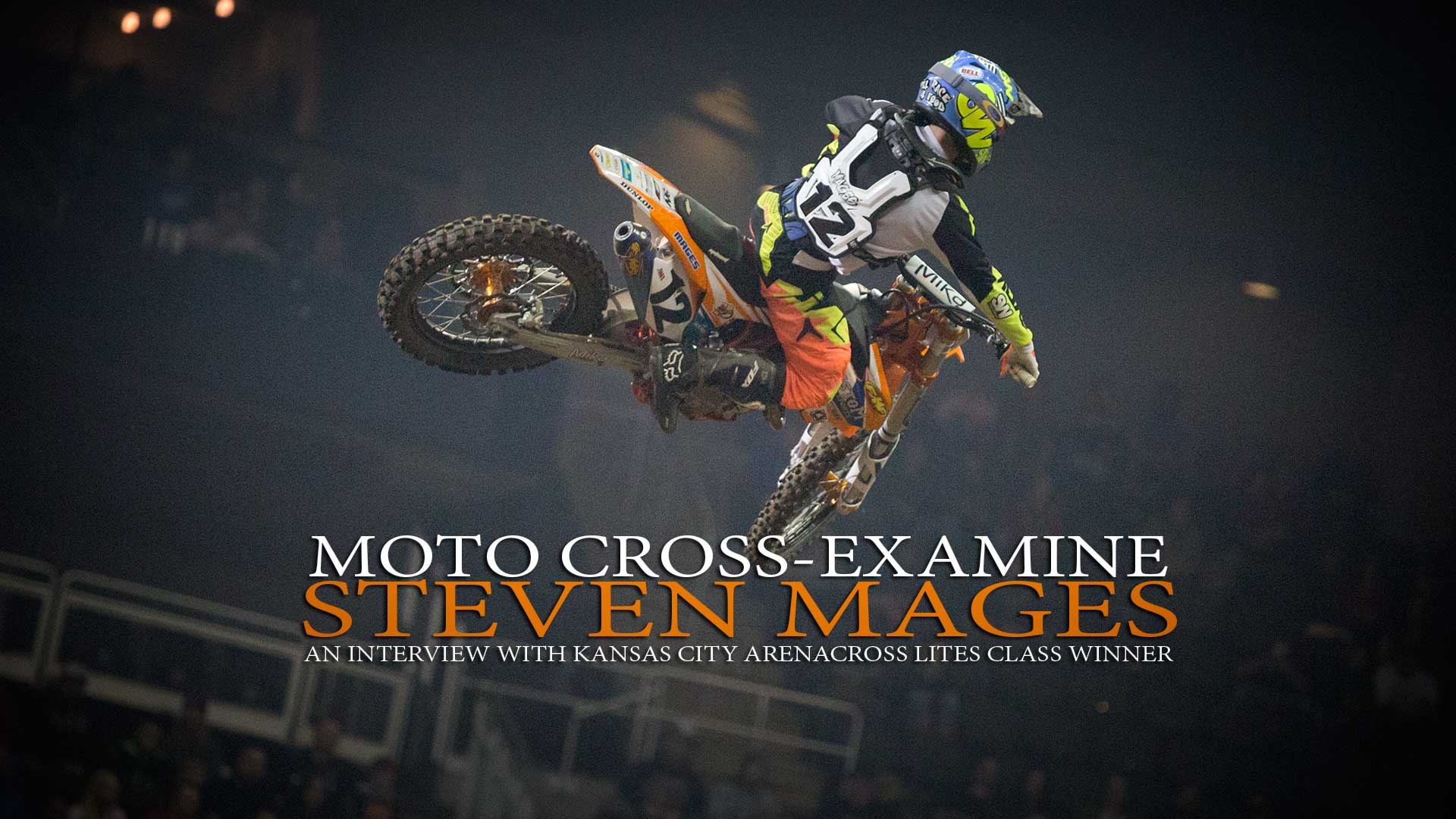 Moto Cross-Examine: Steven Mages