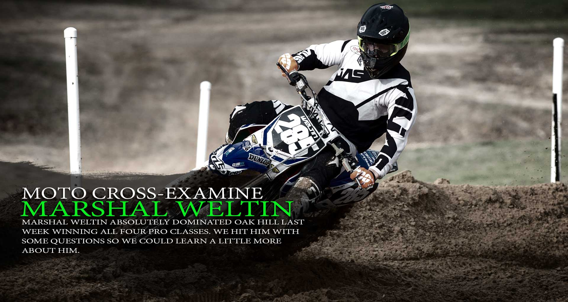 Moto Cross-Examine: Marshal Weltin