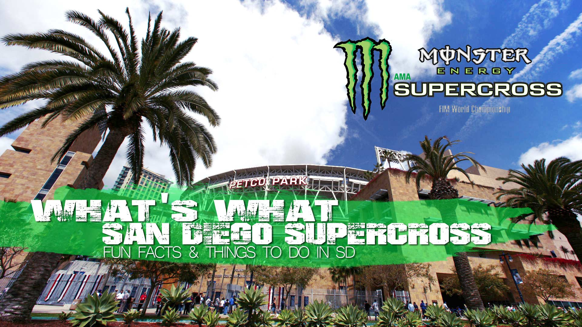 What's What: San Diego SX Fun Facts and Things to Do