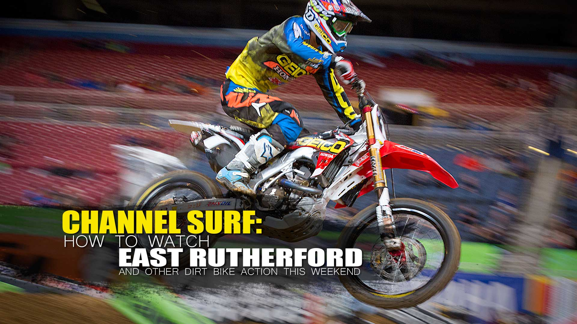 CHANNEL SURF: EAST RUTHERFORD SX | How to Watch and Notes
