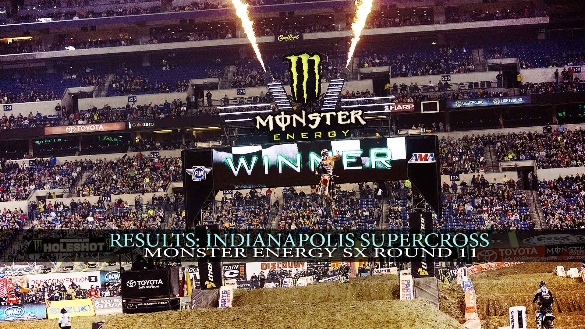 Results: Indianapolis Monster Energy AMA Supercross Round 11