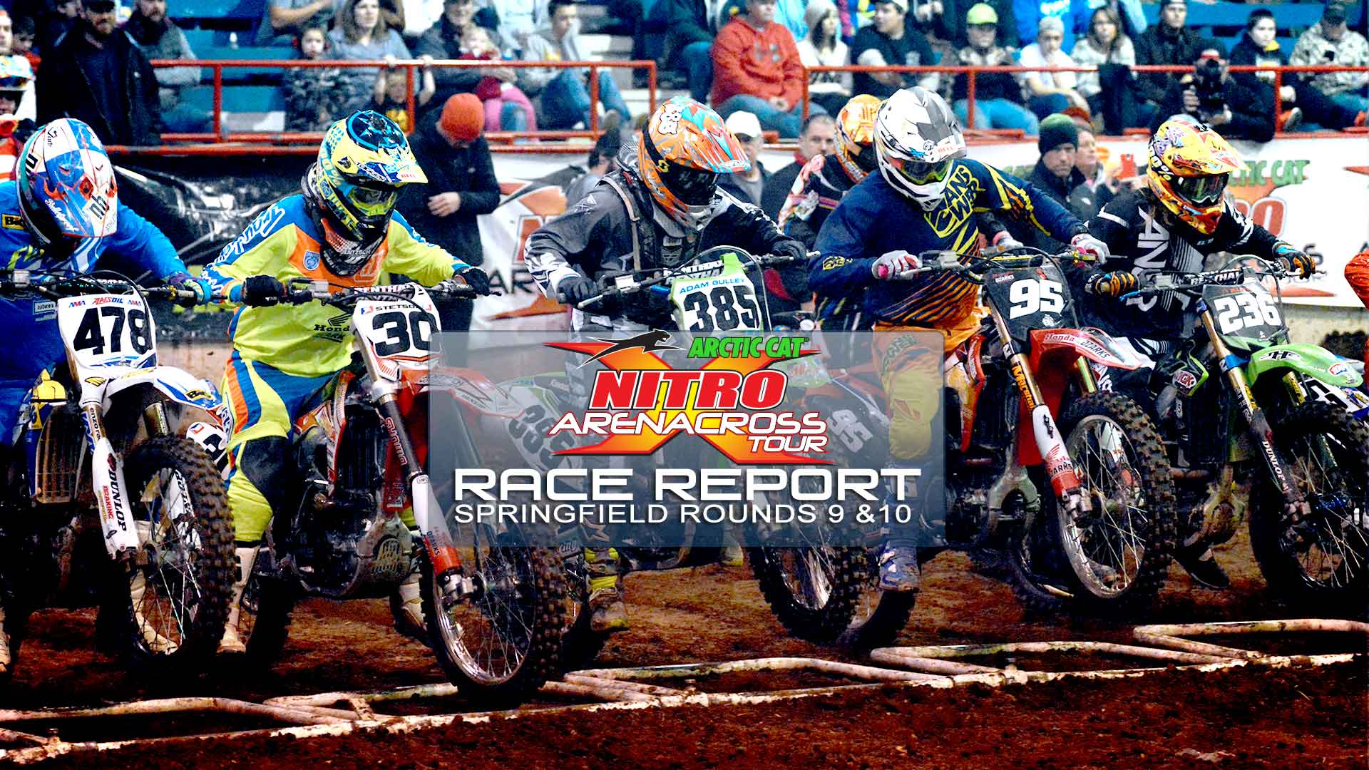 Race Report: Nitro Arenacross Tour - Springfield