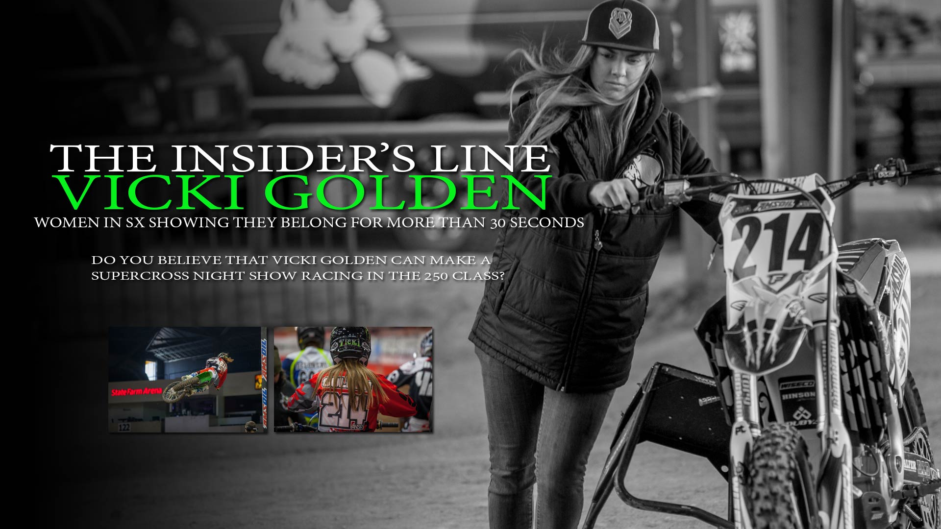 Insider's Line: On Vicki Golden's Supercross Debut