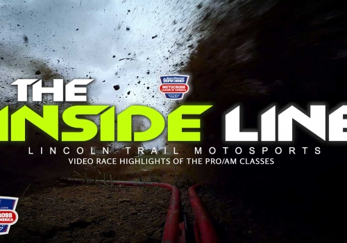The Inside Line: Lincoln Trail Motosports | MLA Round 5 | Pro Edition - Glory Hog Media