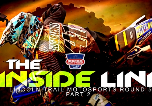 The Inside Line: Motocross League of America RD5 Lincoln Trail Part 2 | Glory Hog Media