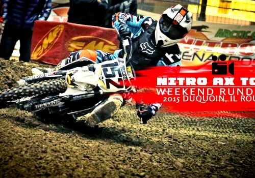 Nitro Arenacross Tour DuQuoin Weekend Rundown 2015 - Glory Hog Media