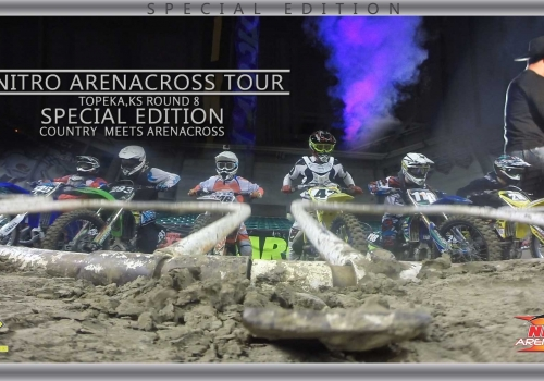 Nitro Arenacross Tour Topeka Video Special Edition