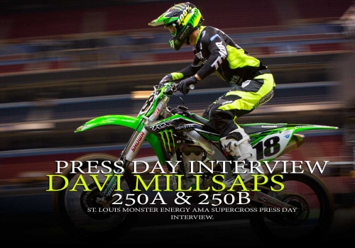 Press Day: Davi Millsaps St. Louis Supercross