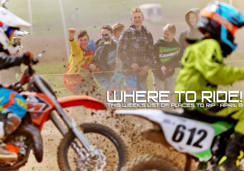 Where to Ride Your Dirt Bike This Weekend: April 8-10