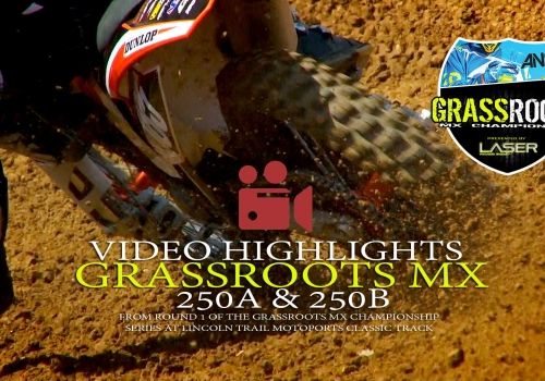 250A/B Grassroots MX Championship Round 1 Lincoln Trail