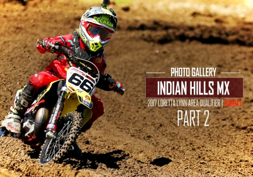 Indian Hills MX Loretta Lynn Area Qualifier Sunday | Photo Gallery 2